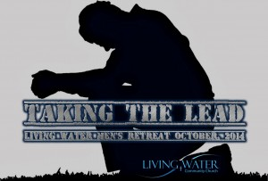Mens retreat taking the lead oct 2014